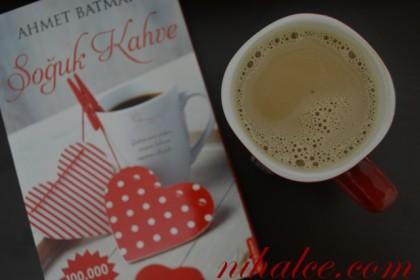 Kahvem Sıcak, Kitabım Soğuk Kahve - Ahmet Batman